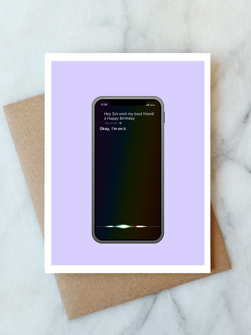 Siri Birthday Card