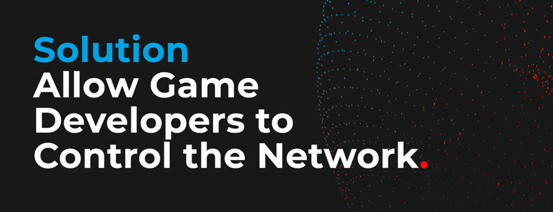 Game Developers Control the Network