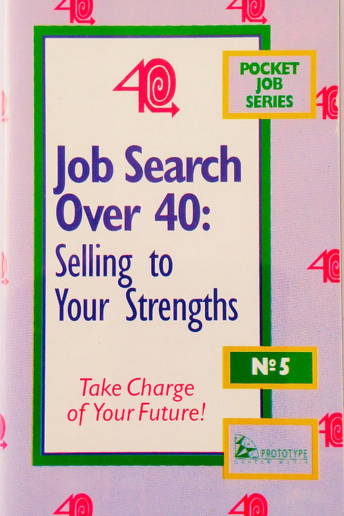 Job Search After 40: Selling to Your Strengths
