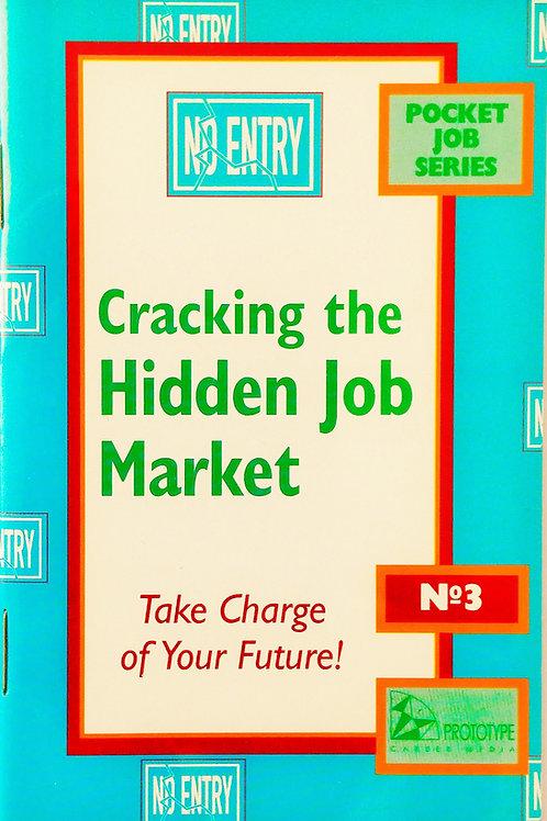 Cracking the Hidden Job Market