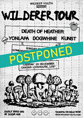 POSTPONED : Wilderer Tour'20 w/Yonlapa, DOH,Dogwhine,Kunst