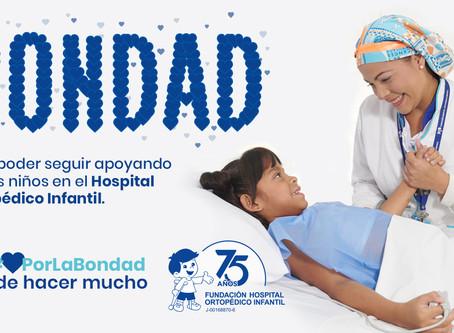 Iniciamos nuestra campaña #CorazónPorLaBondad a beneficio del Hospital Ortopédico Infantil