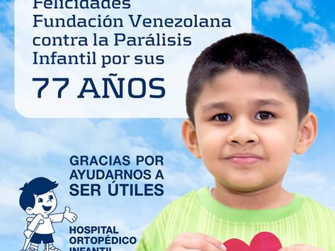 77 Años de la Fundación Venezolana contra la Parálisis Infantil