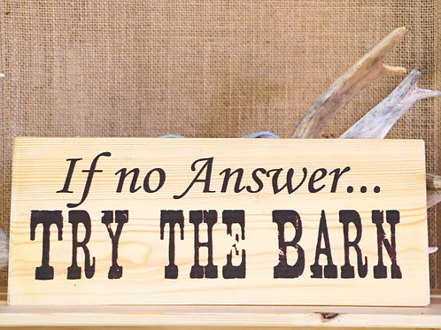 Try The Barn Hanging Placard