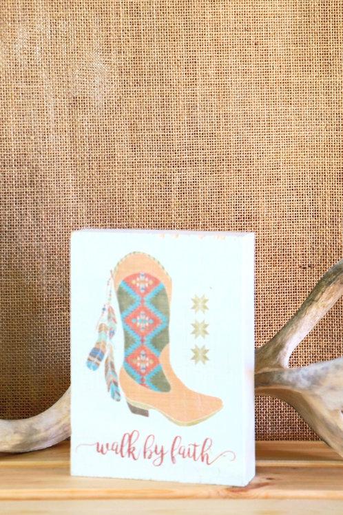 Walk By Faith Placard