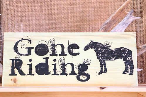 Gone Riding Hanging Placard