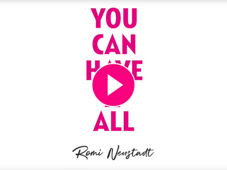 YOU CAN HAVE IT ALL IS HERE!