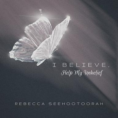 I Believe, Help My Unbelief_CD Cover (1)