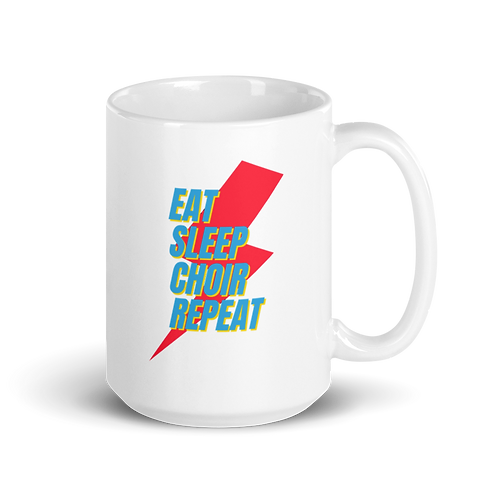 Eat Sleep Choir Repeat White glossy mug