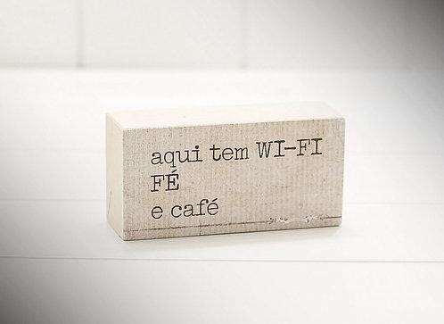 Mini Bloco Aqui tem Wi-fi, Fé e Café