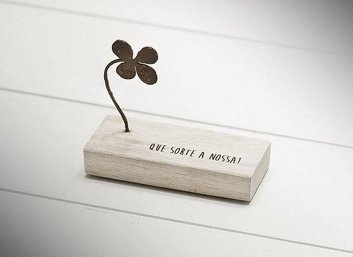 Mini Escultura Que Sorte a Nossa