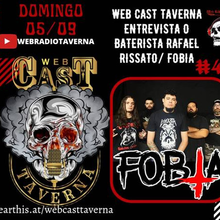 "Fobia: confira entrevista completa do baterista Rafael Rissato ao ""WebCast Taverna"""