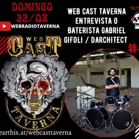 Darchitect: domingo tem entrevista do baterista Gabriel Gifoli do Darchitect ao Web Cast Taverna!