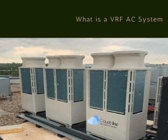 The details about a VRF AC System, what are advantages and disadvantages of VRF