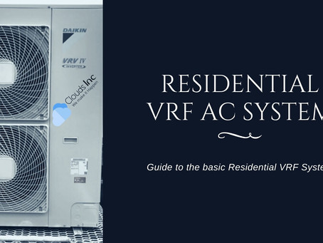 A Complete Guide to Residential VRF AC System