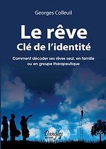 Le Rêve Cle de l'identite by Georges Colleuil