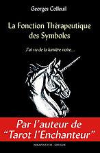 La Fonction Therapeutique des Symboles by Georges Colleuil