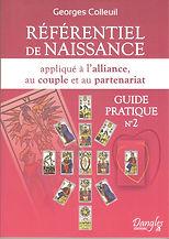 Référentiel de Naissance Guide pratique nº2 by Georges Colleuil