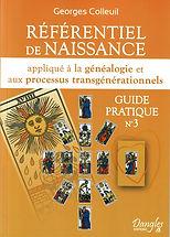 Référentiel de Naissance Guide pratique nº3 by Georges Colleuil