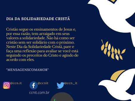 10 DE AGOSTO - DIA DA SOLIDARIEDADE CRISTÃ.