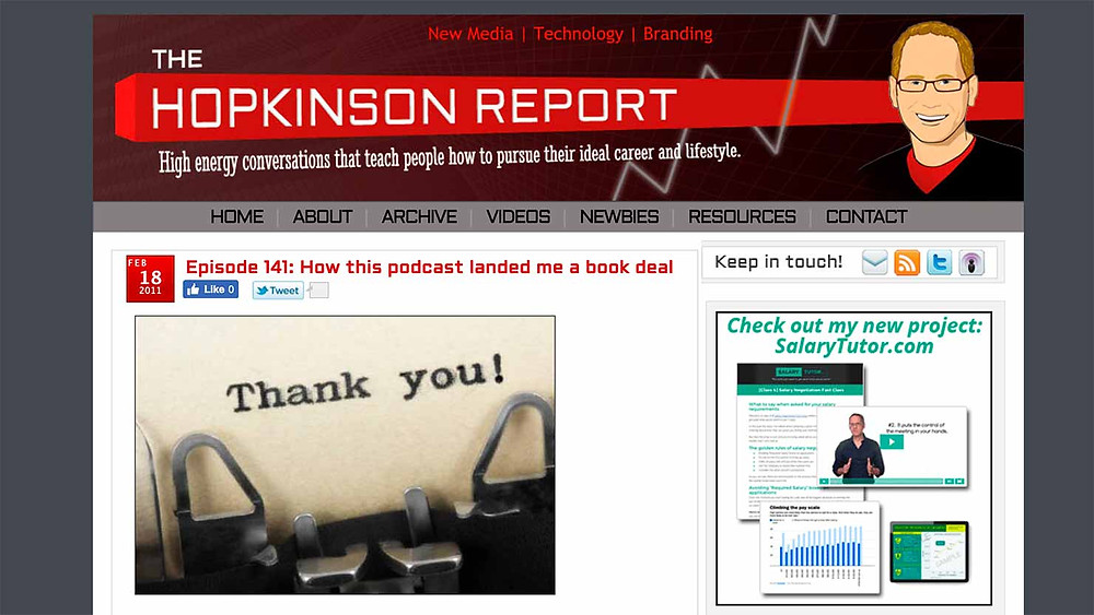 The Hopkinson Report was my blog and podcast