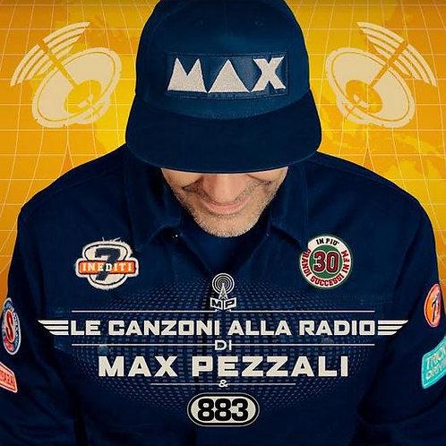 MAX PEZZALI - LE CANZONI ALLA RADIO
