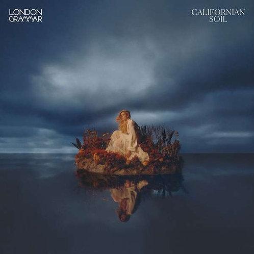 LONDON GRAMMAR - CALIFORNIAN SOIL
