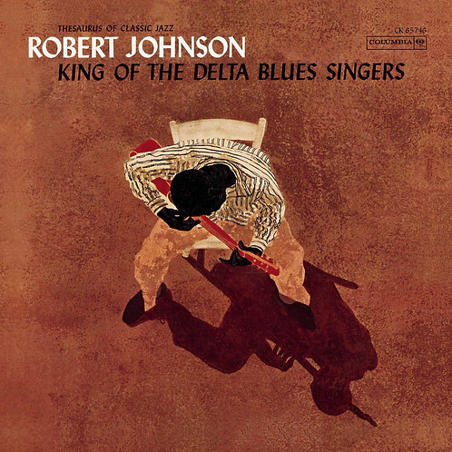 ROBERT JOHNSON - KING OF THE DELTA BLUES SINGER