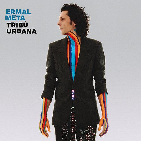 ERMAL META - TRIBU' URBANA