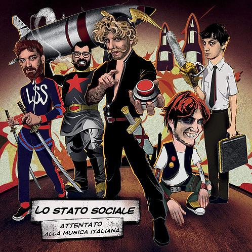LO STATO SOCIALE - ATTENTATO ALLA MUSICA ITALIANA