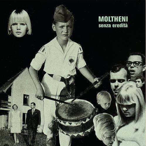 MOLTHENI - SENZA EREDITA'