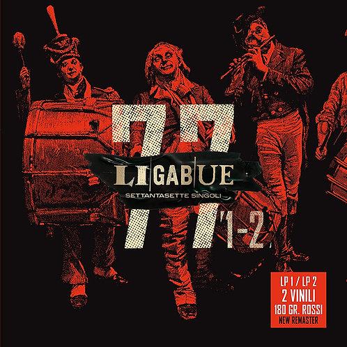 LIGABUE - 77 SINGOLI (LP1+LP2 VINILI 180gr ROSSI)
