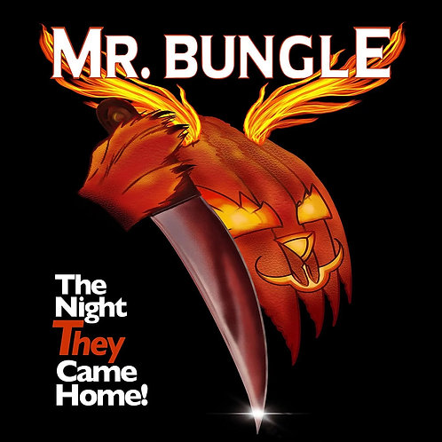 MR BUNGLE - THE NIGHT THEY COME HOME