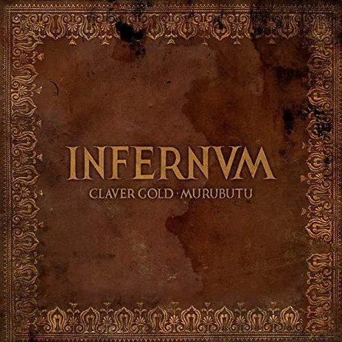 CLAVER GOLD/MURUBUTU - INFERNVM