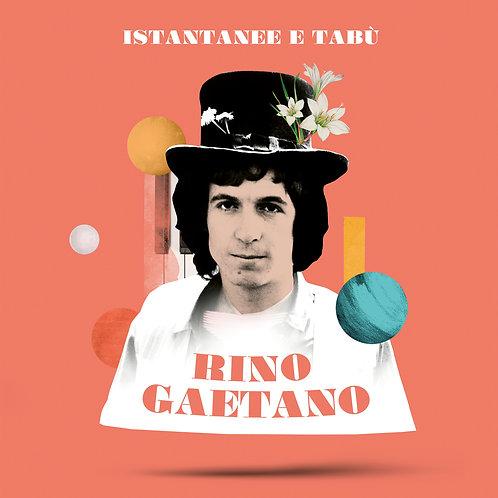 RINO GAETANO - ISTANTANEE E TABU'