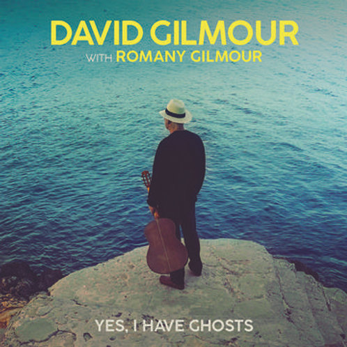 """DAVID GILMOUR - YES, I HAVE GHOSTS 7"""""""