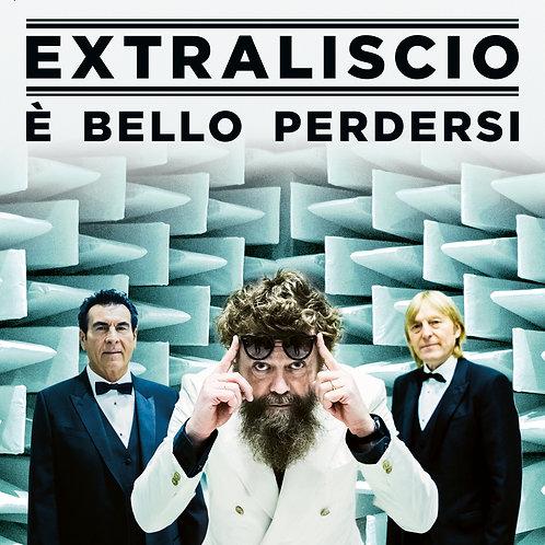 EXTRALISCIO - E' BELLO PERDERSI