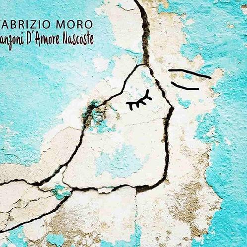 FABRIZIO MORO - CANZONI D'AMORE NASCOSTE