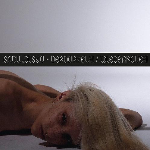 ASCII DISKO - VERDOPPLEN WIEDERHOLEN EP