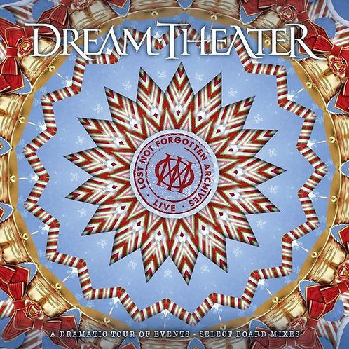 DREAM THEATER - LOST NOT FORGOTTEN ARCHIVES A DRAMATIC EVENTS SELECT BOARD MIXES