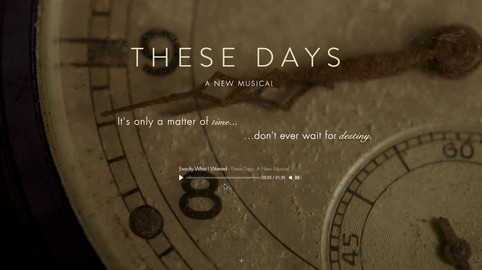 These Days: A New Musical