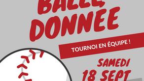 TOURNOI DE BALLE DONNÉE EN ÉQUIPE | 18 SEPTEMBRE 2021