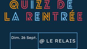 QUIZZ DE LA RENTRÉE | 26 SEPTEMBRE 2021