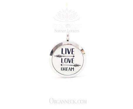 LIVE, LOVE, DREAM