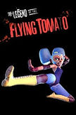 the legend of the flying tomato.jpg