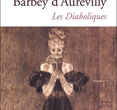 Les Diaboliques – Barbey d'Aurevilly