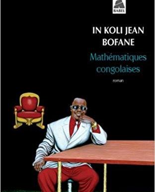 Mathématiques congolaises - In Koli Jean Bofane