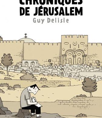 Chroniques de Jérusalem - Guy Delisle