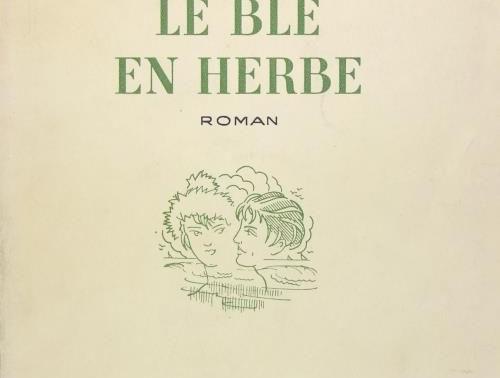 Le Blé en herbe - Sidonie Gabrielle Colette