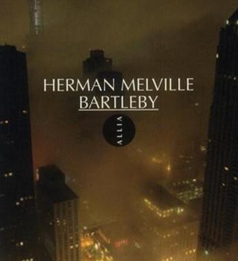 Bartleby - Herman Melville